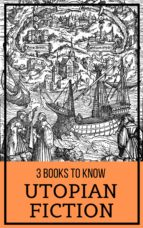 3 books to know: Utopian Fiction (ebook)
