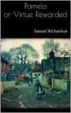 Pamela or Virtue Rewarded (ebook)