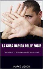 La Cura Rapida delle Fobie (ebook)