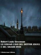 Lo strano caso del Dottor Jekyll e del Signor Hyde (ebook)