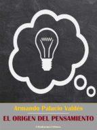 El origen del pensamiento (ebook)
