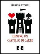 Dentro un castello di carte (ebook)