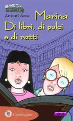 Marina. Di libri, di pulci e di ratti (ebook)