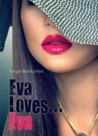 Eva Loves... Eva (ebook)