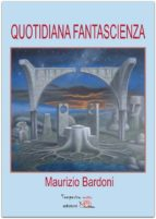 Quotidiana fantascienza (ebook)
