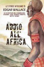 Addio all'Africa (ebook)