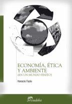 Economía, ética y ambiente