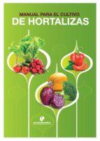 Manual para el cultivo de hortalizas (ebook)