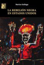 La rebelión negra en Estados Unidos (ebook)