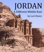 JORDAN: A DIFFERENT MIDDLE EAST
