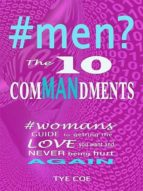 #MEN? THE 10 COMMANDMENTS
