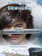 SENGOKU - KRISTALLTRAUER (BAND 2)