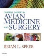 Current Therapy in Avian Medicine and Surgery - E-Book (eBook)