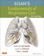Egan's Fundamentals of Respiratory Care - E-Book (ebook)