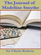 THE JOURNAL OF MADELINE SMYTHE