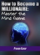 How to Become a Millionaire: Master the Mind Game (ebook)