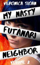 My Nasty Futanari Neighbor - Volume 2 (ebook)