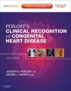 Clinical Recognition of Congenital Heart Disease E-Book (ebook)