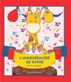 L'anniversaire De Raphe (ebook)