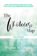 THE WHOLENESS MAP FOR DIVORCE