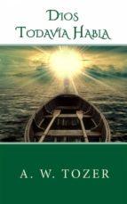 Dios Todavía Habla (ebook)