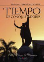 Tiempo de conquistadores (ebook)