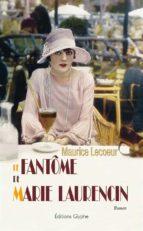 Le Fantôme de Marie Laurencin (ebook)