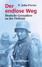 Der endlose Weg - Deutsche Grenadiere an der Ostfront (ebook)