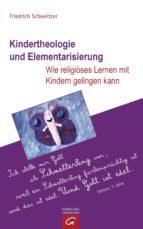 Kindertheologie und Elementarisierung (ebook)