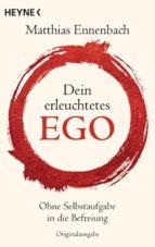 Dein erleuchtetes Ego (ebook)