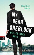 My Dear Sherlock - Weil es enden muss (ebook)