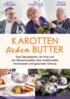 Karotten lieben Butter (ebook)