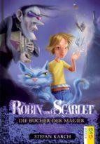 Robin und Scarlet - Die Bücher der Magier (ebook)