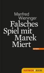 FALSCHES SPIEL MIT MAREK MIERT