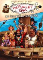 Die Piratenschiffgäng 1 - Der fiese Admiral Hammerhäd (ebook)
