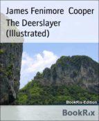The Deerslayer (Illustrated) (ebook)