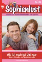 Sophienlust 151 - Familienroman (ebook)