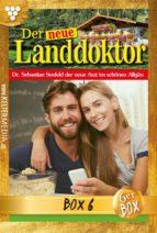 Der neue Landdoktor Jubiläumsbox 6 – Arztroman (ebook)