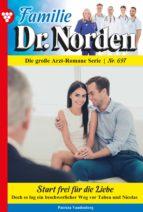 Familie Dr. Norden 697 – Arztroman (ebook)