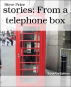 STORIES: FROM A TELEPHONE BOX