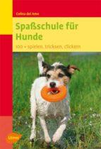 Spaßschule für Hunde (ebook)