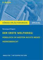 Der Erste Weltkrieg: Vergleich Im Westen nichts Neues - Heeresbericht. (ebook)