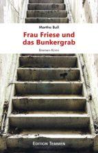Frau Friese und das Bunkergrab (ebook)