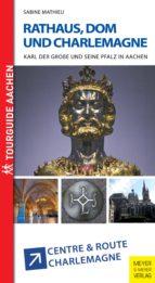 Rathaus, Dom und Charlemagne (ebook)