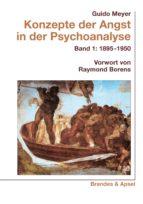 KONZEPTE DER ANGST IN DER PSYCHOANALYSE BD. 1