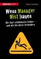 Wenn Manager Mist bauen (ebook)
