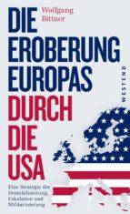 Die Eroberung Europas durch die USA (ebook)