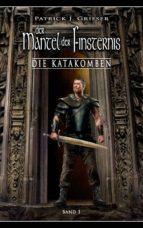 Der Mantel der Finsternis 1 - Die Katakomben (ebook)