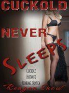 CUCKOLD NEVER SLEEPS
