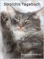 STROLCHIS TAGEBUCH (TEIL 17)